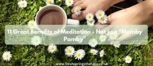 11 Great Benefits of Meditation - Not just _Mamby Pamby