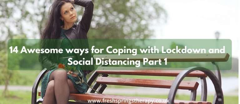 Coping with Lockdown and Social Distancing