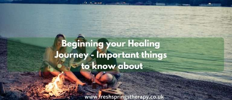 Beginning your Healing Journey - Important things to know about