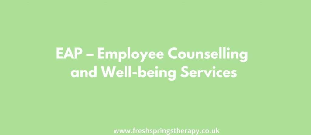 EAP – Employee Counselling and Well-being Services
