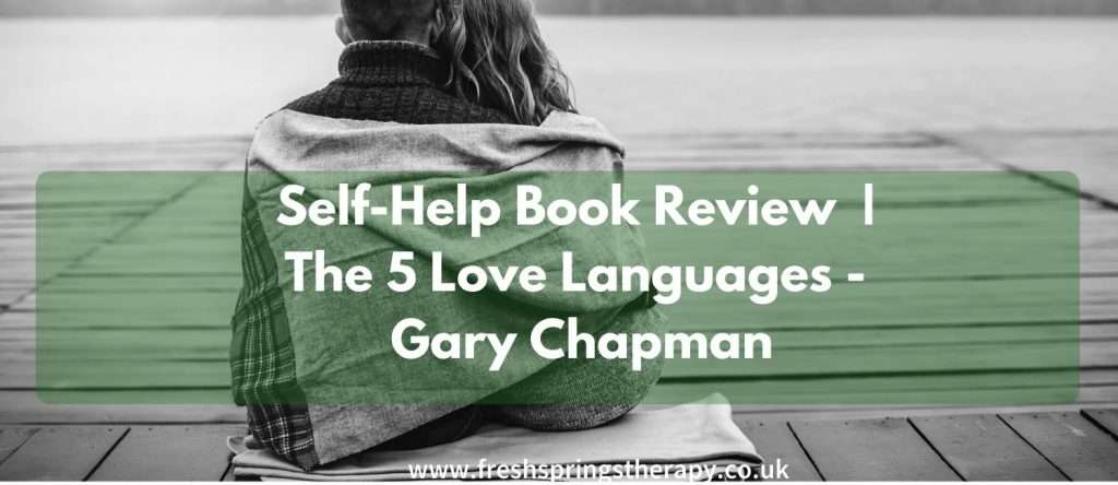 Self-Help Book Review |-The-5-Love-Languages-Gary-Chapman