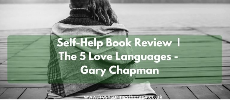 Self-Help Book Review | The 5 Love Languages Gary Chapman
