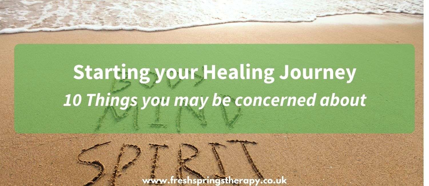Starting your Healing Journey 10 Things you may be concerned about