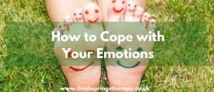 How to Cope with Your Emotions