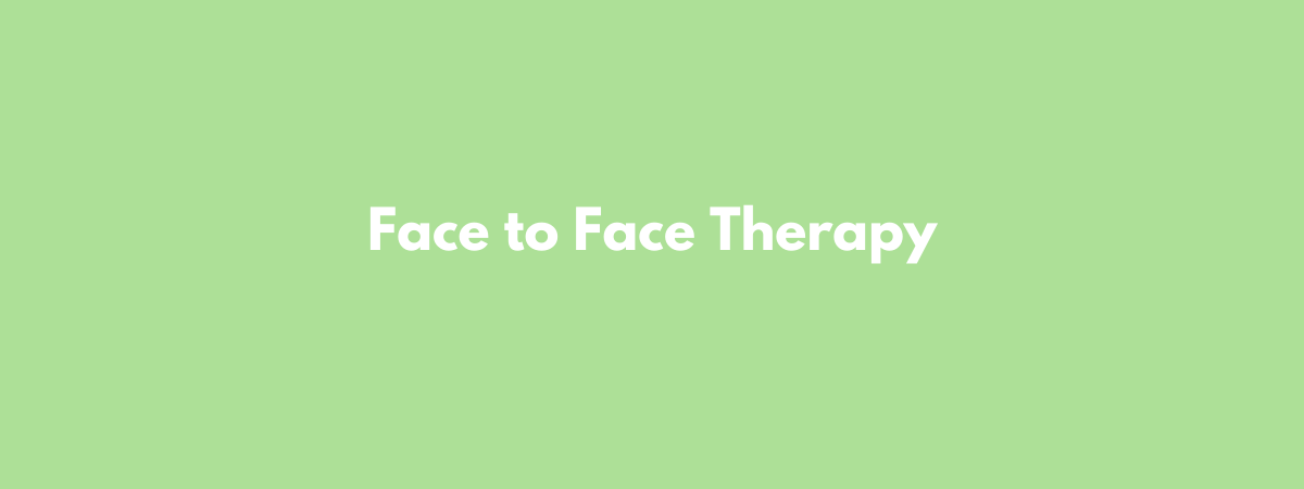 Face to Face Therapy