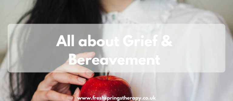 All about Grief & Bereavement