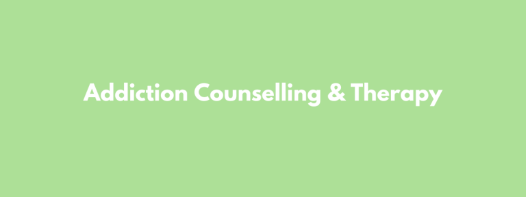 Addiction Counselling & Therapy